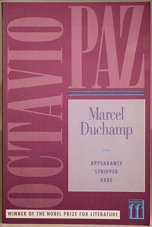 Marcel Duchamp - Appearance Stripped Bare: PAZ, Octavio