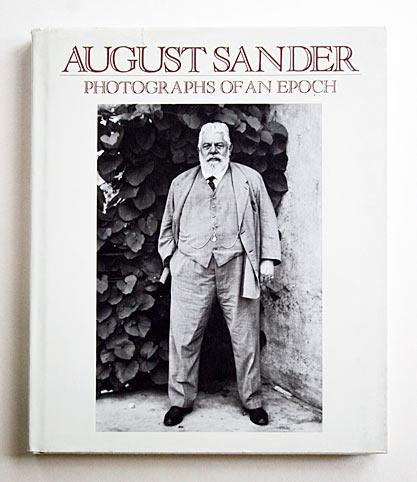 August Sander. Photographs of an Epoch 1904: SANDER, August: