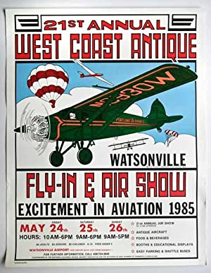 21st Annual West Coast Antique Fly-in Air Show. Excitement in Aviation 1985. Watsonville. Poster ...