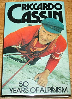 50 Years Of Alpinism: Cassin, Ricardo