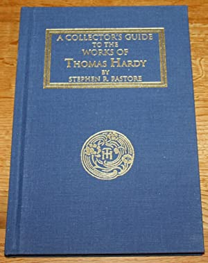 A Collector's Guide to the Works of Thomas Hardy
