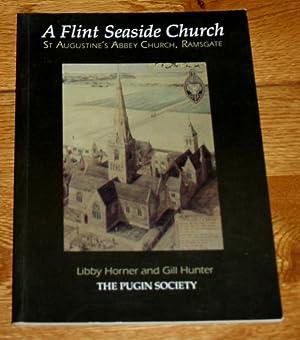 A Flint Seaside Church. St Augustine's Abbey: Horner, Libby