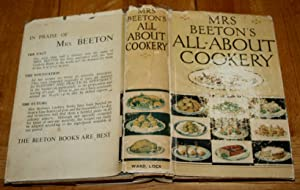 Mrs Beeton's All-About Cookery with Over 2,000 Practical Recipes and Sections on Labour Saving/ H...