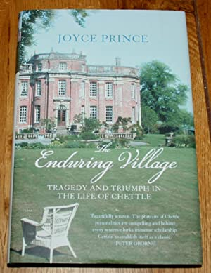 The Enduring Village. Tragedy and Triumph in the Life of Chettle.