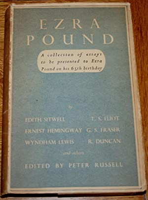 Ezra Pound. A Collection of Essays to be Presented to Ezra Pound on His Sixty-Fifth Birthday.