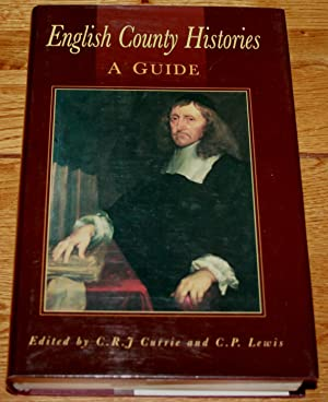 English County Histories. A Guide. A Tribute To C R Elrington