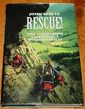 Rescue! True Stories from Lake District Mountain Rescue