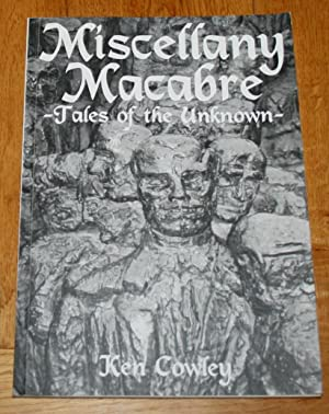 Miscellany Macabre. Tales of the Unknown