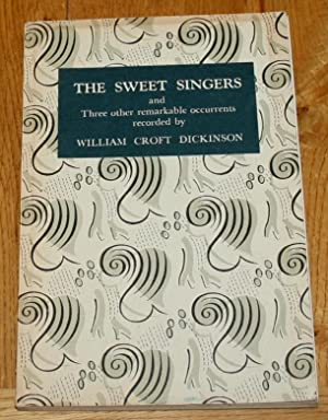 The Sweet Singers and Three Other Remarkable Occurents Recorded By.