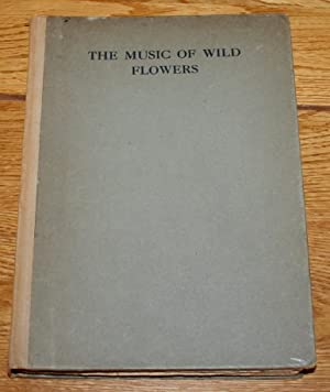 The Music of Wild Flowers