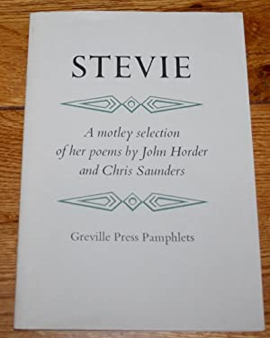 Stevie. A Motlety Selection of Her Works.