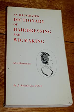 An Illustrated Dictionary of Hairdressing and Wigmaking.