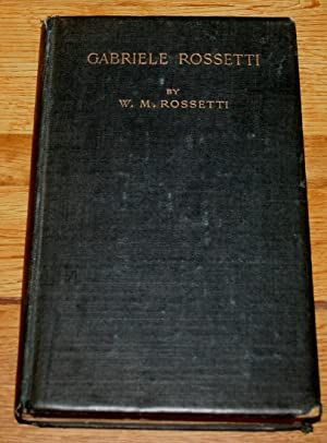 Gabriele Rosetti. A Versified Autobiography. Translated and Supplemented By.
