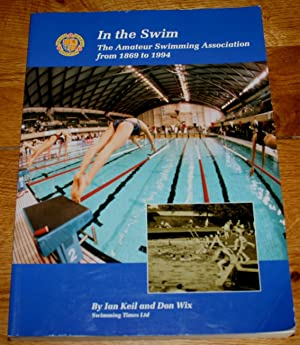 In The Swim : The Amateur Swimming Association from 1869 to 1994.