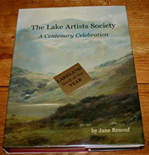 The Lake Artists Society. A Centenary Celebration