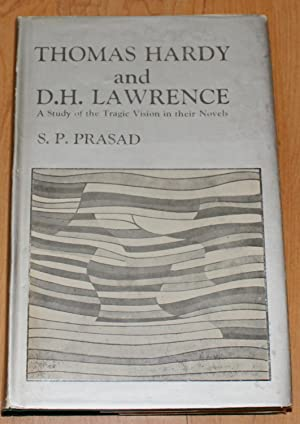 Thomas Hardy and D.H. Lawrence. A Study of Ther Tragic Vision in Their Novels