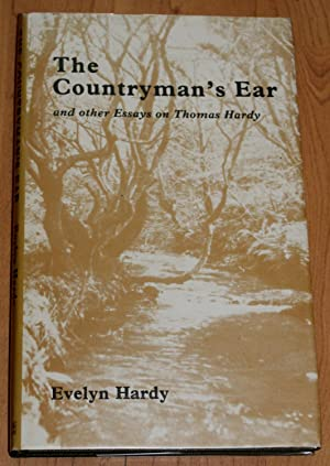 The Countryman's Ear and Other Essays on Thomas Hardy.