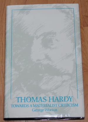 Thomas Hardy. Towards a Material Criticism.