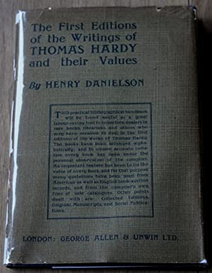 The First Editions of the Writings of Thomas Hardy and Their Values