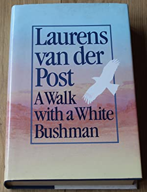 A Walk with a White Bushman