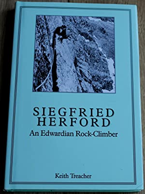 Siegfried Herford. An Edwardian Rock Climber