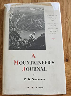 A Mountaineers Journal. Climbing in Scotland and Wales, with Fouteen Photographs By the Author.