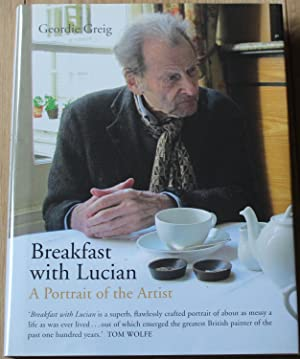 Breakast with Lucian. A Portrair of the Artist.