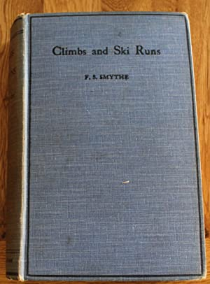 Climbs and Ski Runs. Mountaineering and Ski-ing in Teh Alps, Great Britain and Corsica. Foreword ...