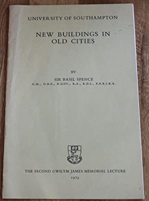 New Buildings in Old Cities. The Second Gwilym James Memorial Lecture.