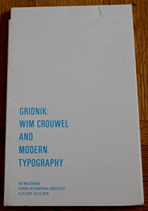 Gridnik: Wim Crouwel and Moden Typography.: Schleuning, Sarah (Curator)