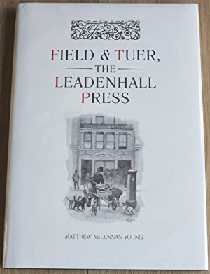Field & Tuer, The Leadenhall Press. A Checklist with an Appreciation of Andrew White Tuer.