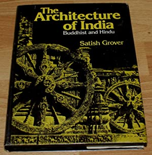The Architecture of India. Bhuddhist and Hindu.