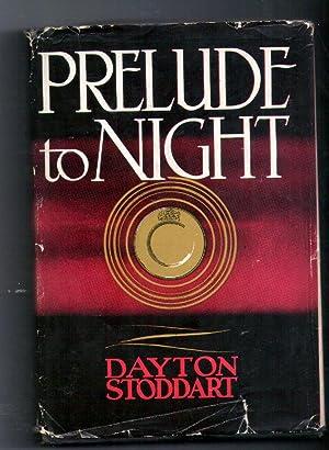 Prelude To Night: Stoddart, Dayton