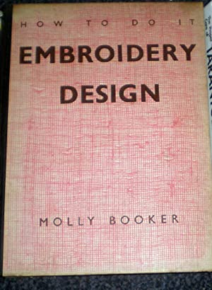 Embroidery Design -How To Do It: Booker, Molly