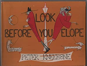 Look Before You Elope: Kneebone, Peter