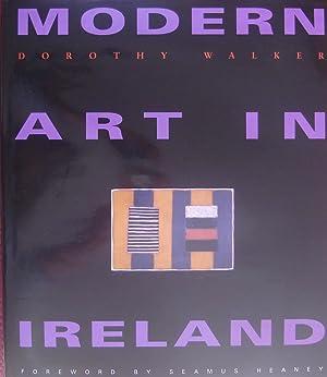 Modern Art in Ireland: Walker, Dorothy; Heaney,