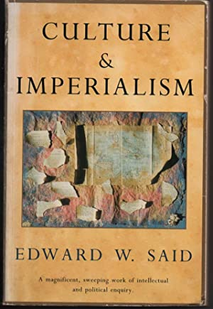 Culture and Imperialism: Said, Edward