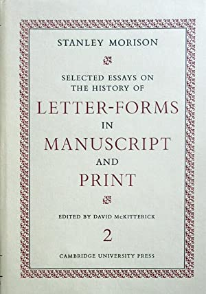 Selected Essays on the History of Letter-Forms: Morison, Stanley (edited