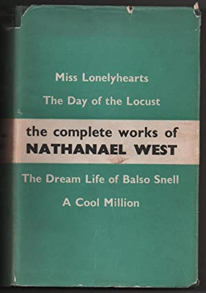 The Complete Works of Nathanael West: Miss: West, Nathanael