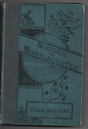 Murder or Manslaughter?: Mathers, Helen