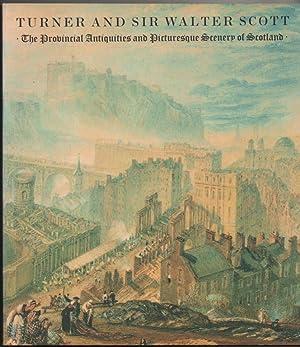 Turner and Sir Walter Scott : The: Thomson, Katrina
