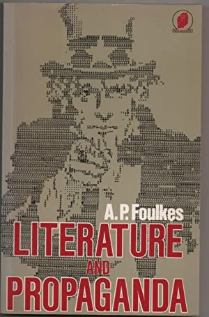 Literature and Propaganda: Foulkes, A.P.