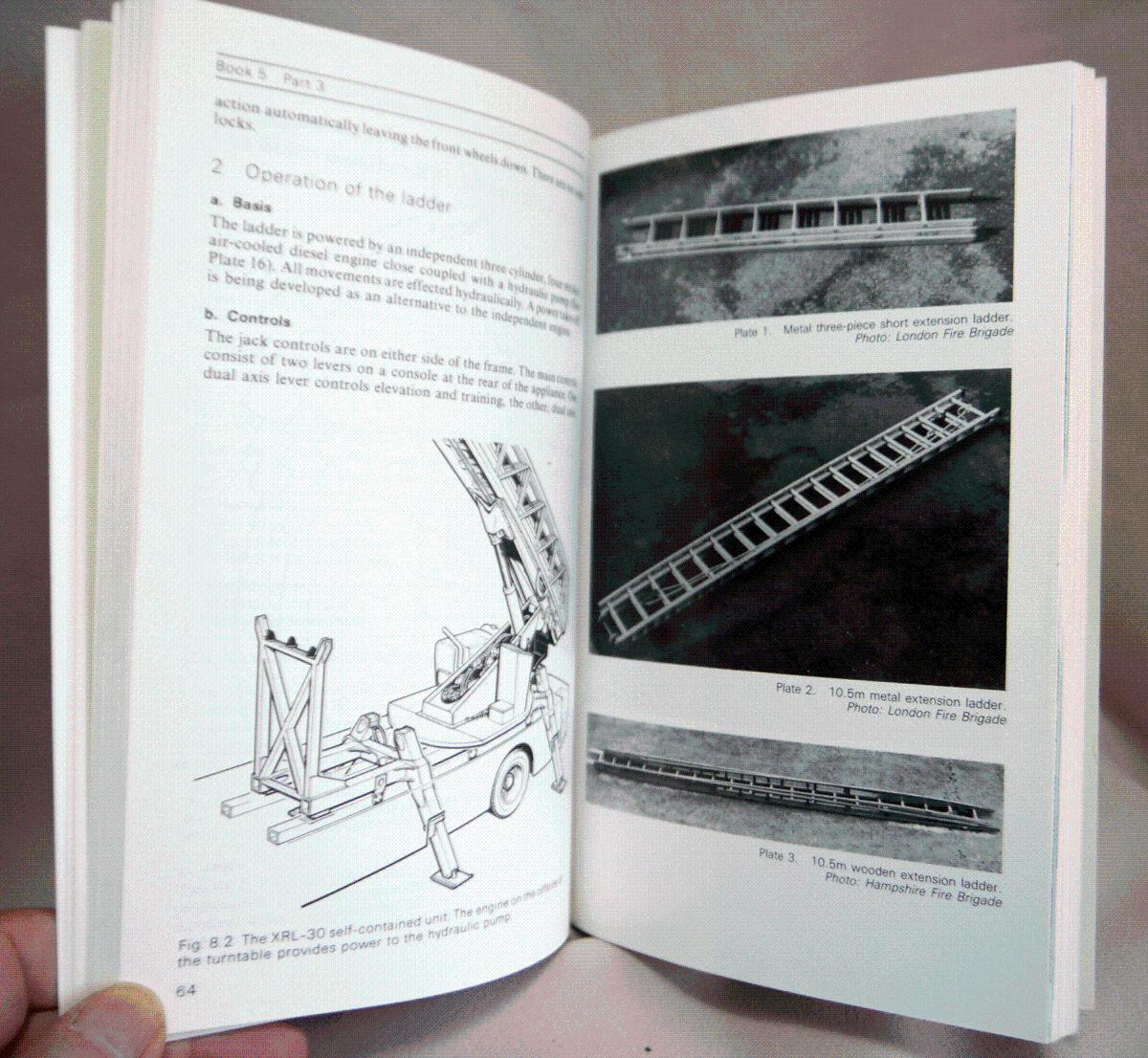 ... Manual of Firemanship: Ladders and Appliances Bk. 5: Survey of the  Science of ...