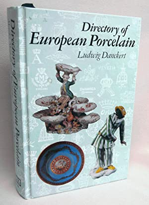 Directory of European Porcelain: Marks, Makers, and Factories: Danckert, Ludwig