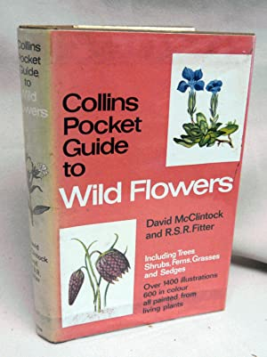 The Pocket Guide to Wild Flowers: McClintock, David; Fitter,