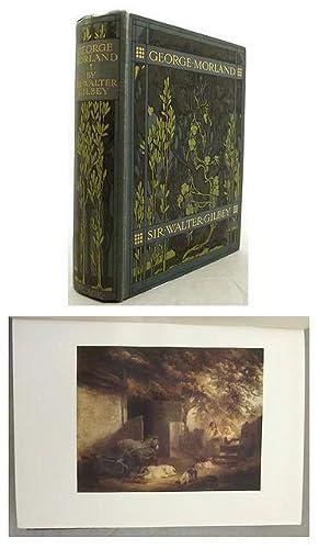GEORGE MORLAND His Life and Works.: Morland). Gilbey Sir