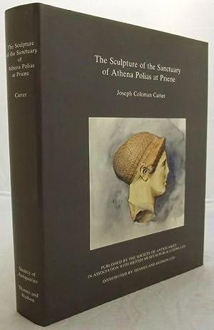 THE SCULPTURE OF THE SANCTUARY OF ATHENA: Carter, Joseph Coleman.