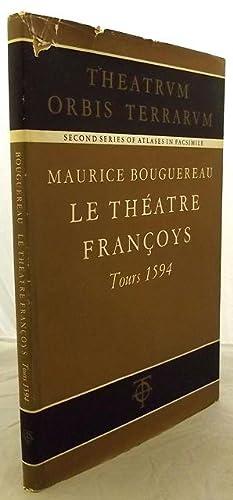 LE THÉATRE FRANÇOYS. Tours 1594. With an: Bouguereau, M.