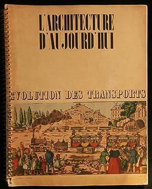 L'ARCHITECTURE D'AUJOURD'HUI : L'EVOLUTION DES TRANSPORTS .: MICHAU Georges /