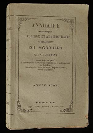 ANNUAIRE STATISITIQUE, HISTORIQUE ET ADMINISTRATIF DU DEPARTEMENT: LALLEMAND Alfred